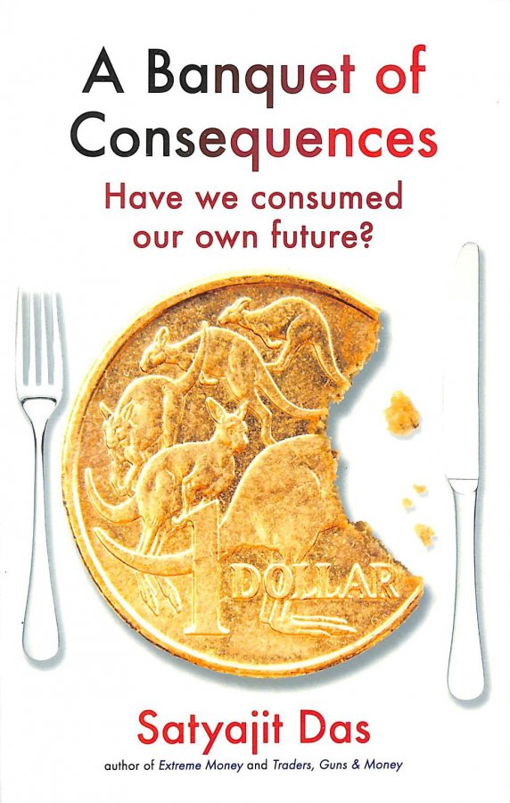Image for A Banquet of Consequences. Have we consumed our own future?