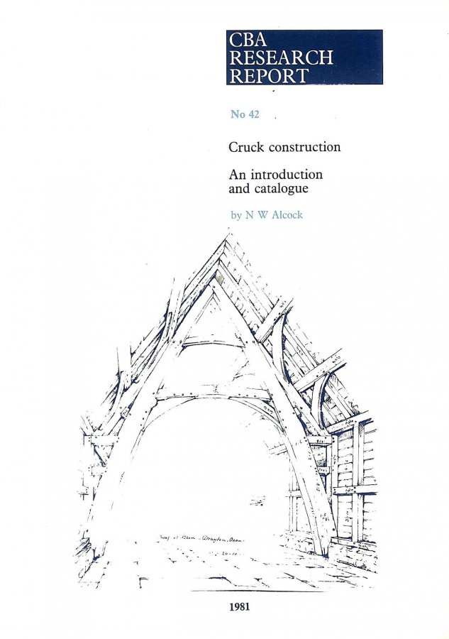 Image for Cruck Construction: An Introduction and Catalogue