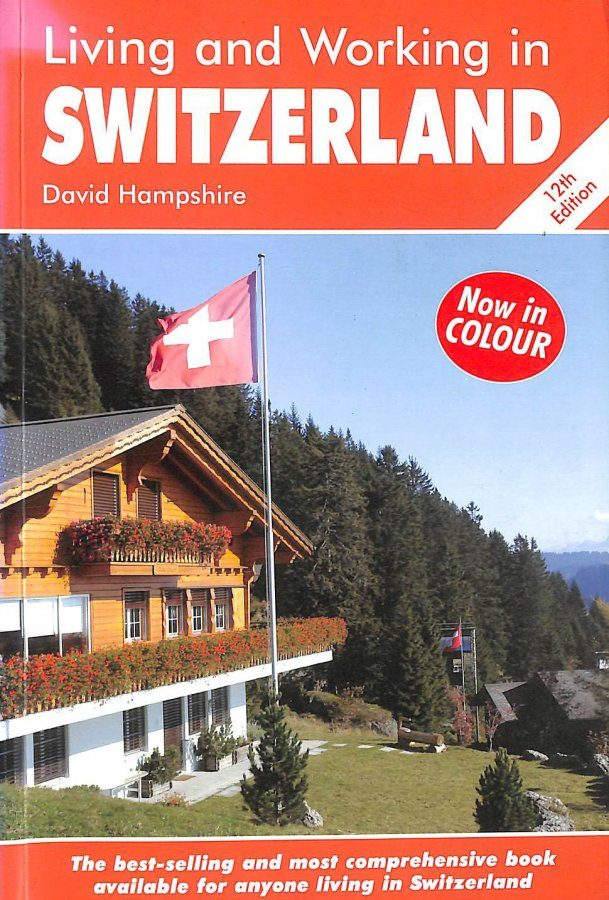 Image for Living and Working in Switzerland: A Survival Handbook
