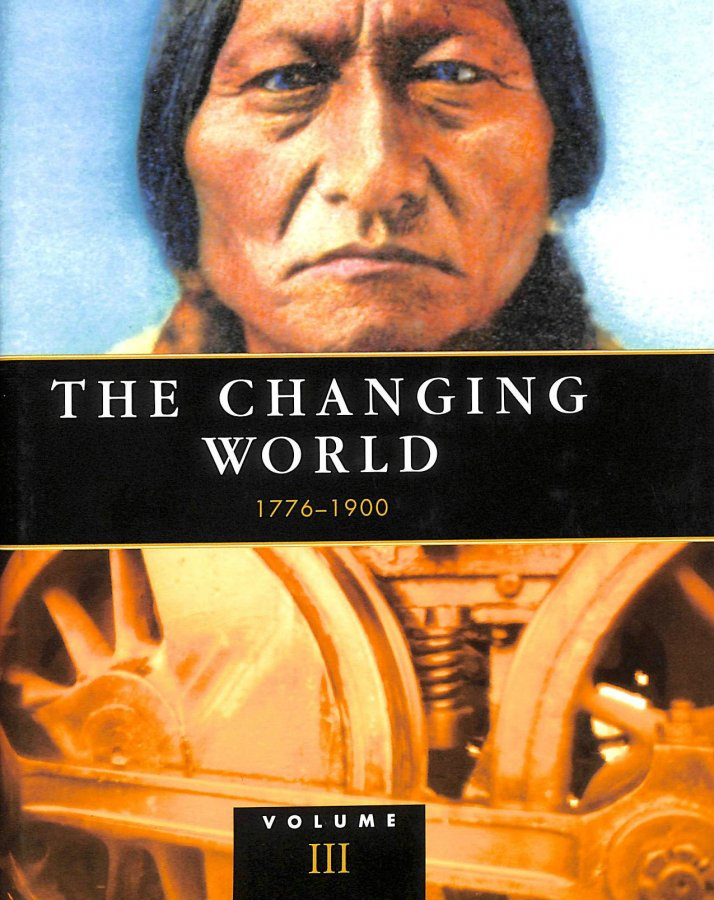 Image for Chronology of World History - Volume 3: 1776-1900 - The Changing World v. 3