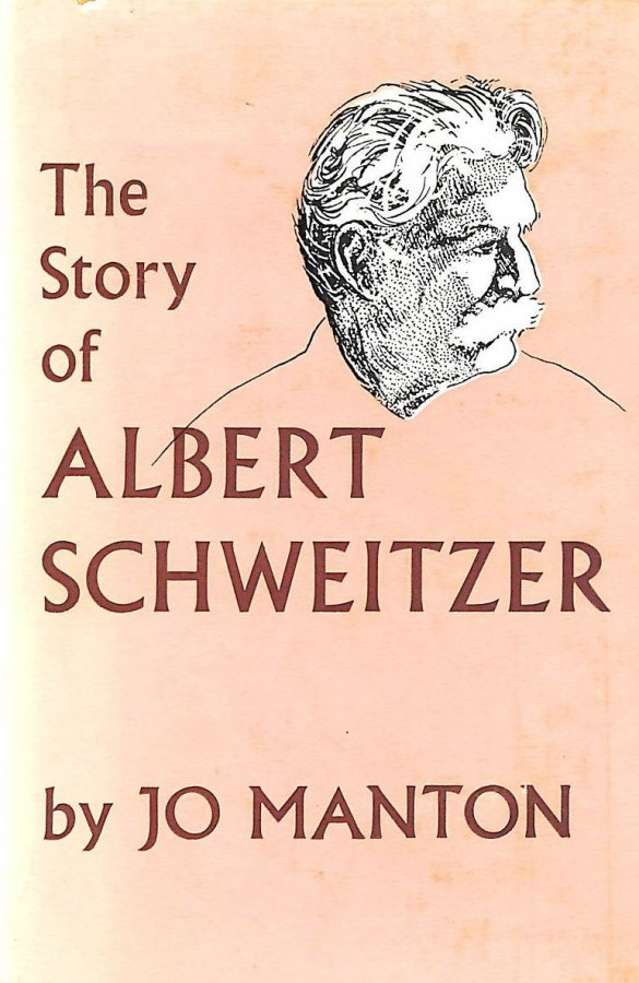 Image for The Story of Albert Schweitzer. Illustrated by Astrid Walford. With portraits