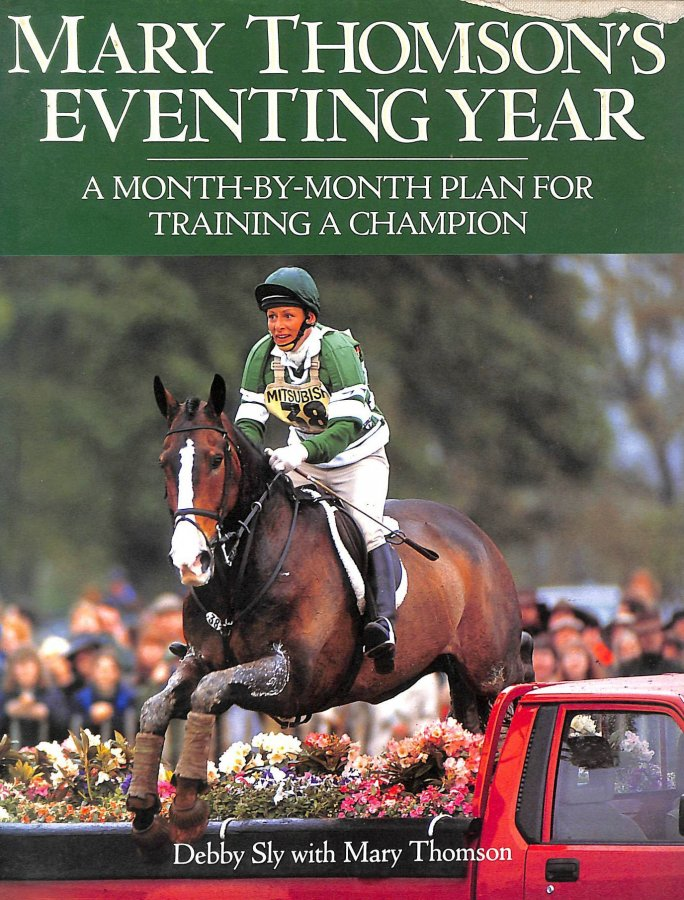 Image for Mary Thomson's Eventing Year: A Month-by-month Plan for Training a Champion