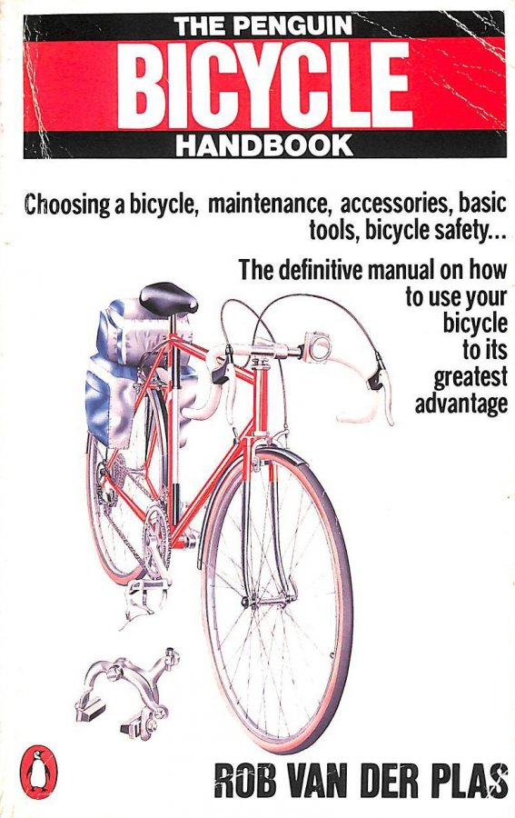 Image for The Penguin Bicycle Handbook: How to Maintain And Repair Your Bicycle (Penguin Handbooks)