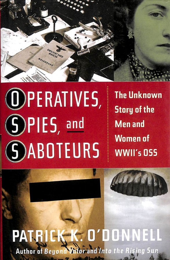 Image for Operatives, Spies and Saboteurs: The Unknown History of the Men and Women of WWII's OSS