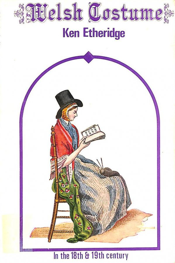 Image for Welsh Costume in the Eighteenth and Nineteenth Century