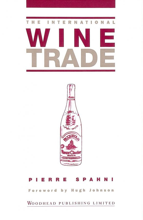 Image for The International Wine Trade (International Trade Series)