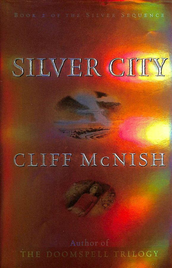 Image for Silver City (Silver Sequence Book 2.)