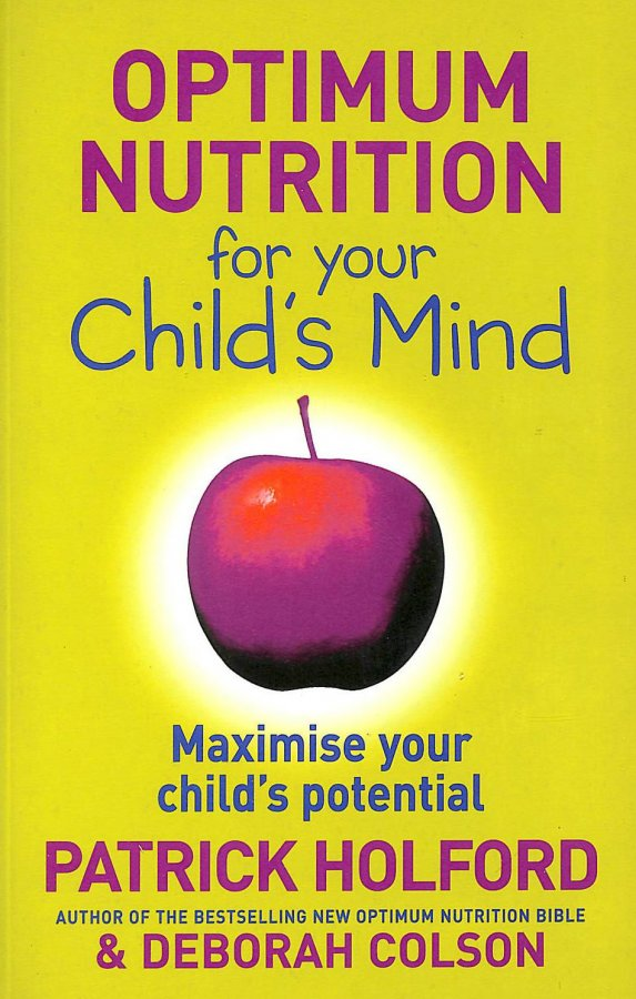 Image for Optimum Nutrition For Your Child's Mind: Maximise your child's potential