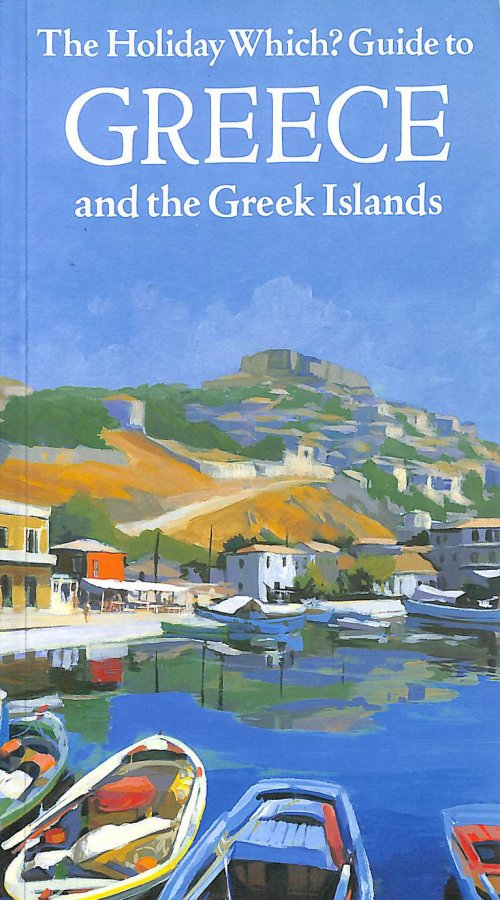 Image for Holiday Which? Guide to Greece and the Greek Islands