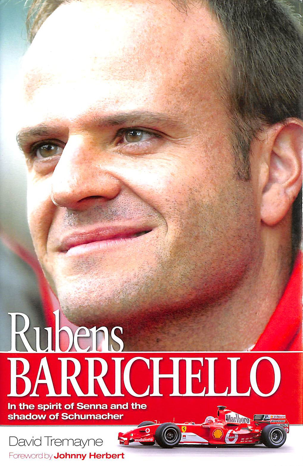 Image for Rubens Barrichello: In the Spirit of Senna and the Shadow of Schumacher
