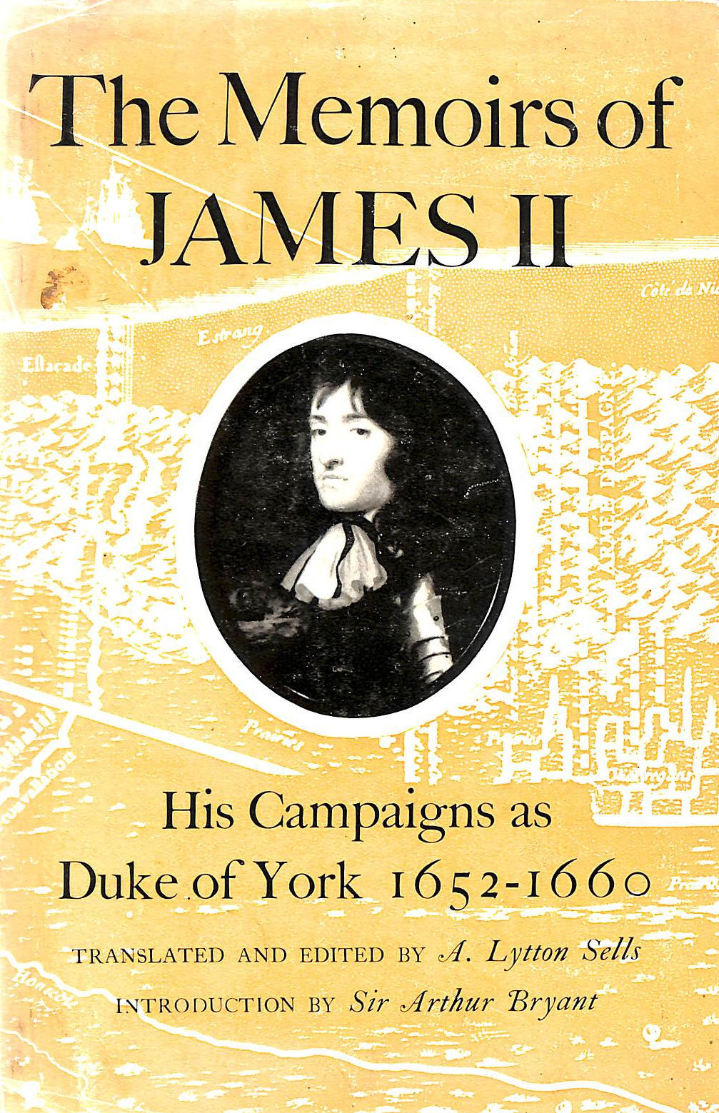 Image for The Memoirs of James II: His campaigns as Duke of York, 1652-1660
