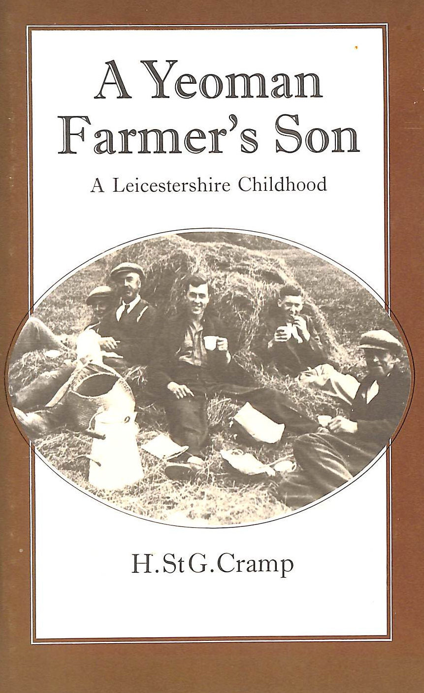 Image for A Yeoman Farmer's Son: A Leicestershire Childhood