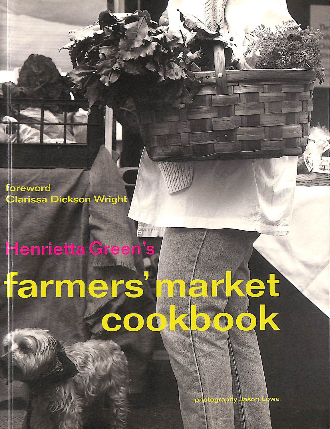 Image for Henrietta Green's Farmers' Market Cookbook