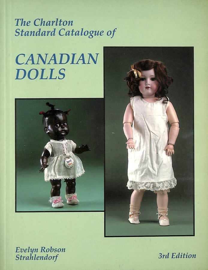 Image for Canadian Dolls (3rd Edition) - The Charlton Standard Catalogue