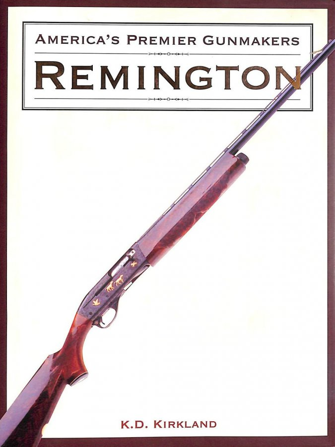 Image for America's Premier Gunmakers: Remington