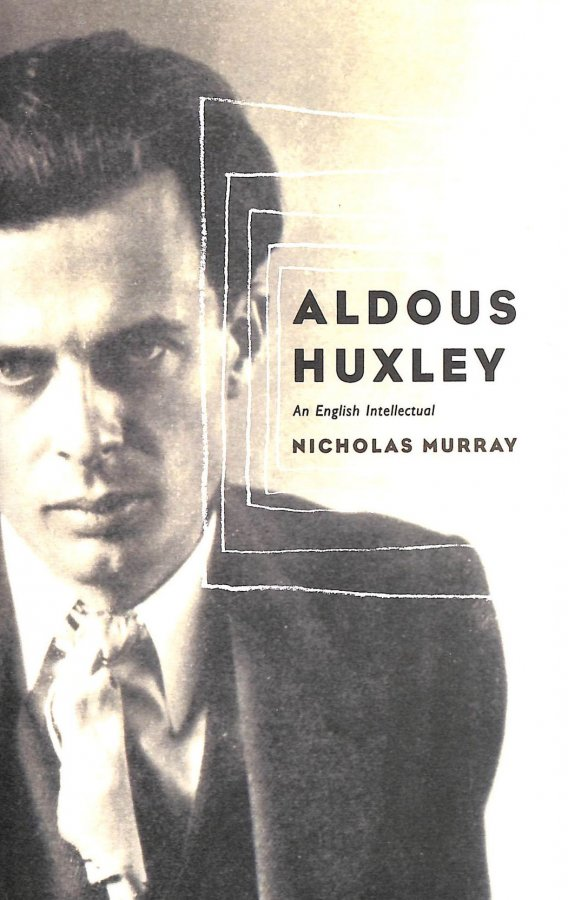 Image for Aldous Huxley: An English Intellectual