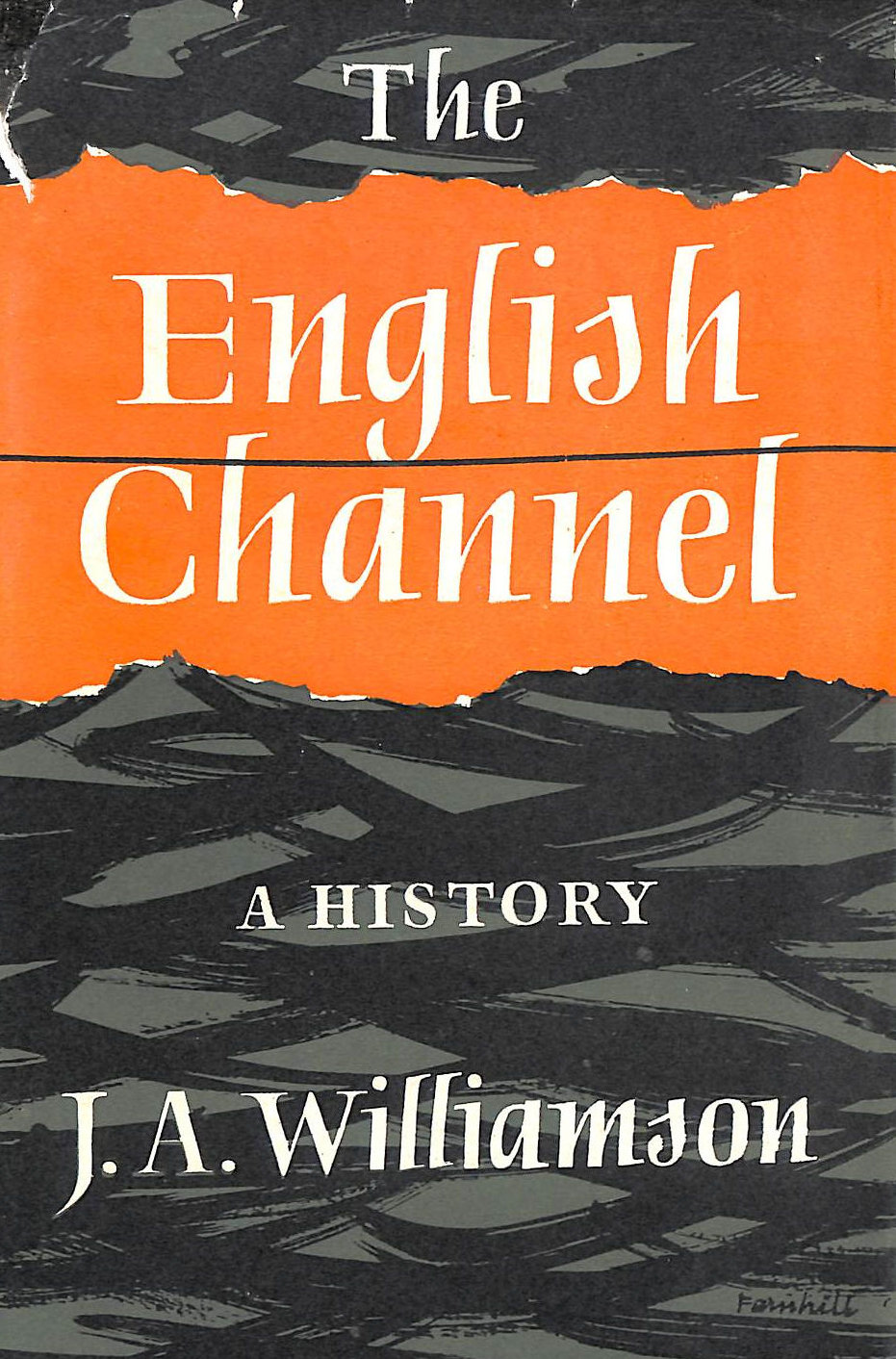 Image for The English Channel, A History