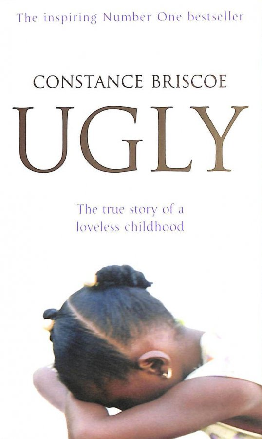 Image for Ugly. The True Story Of A Loveless Childhood