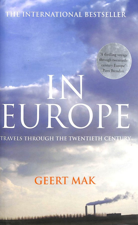 Image for In Europe: Travels Through The Twentieth Century