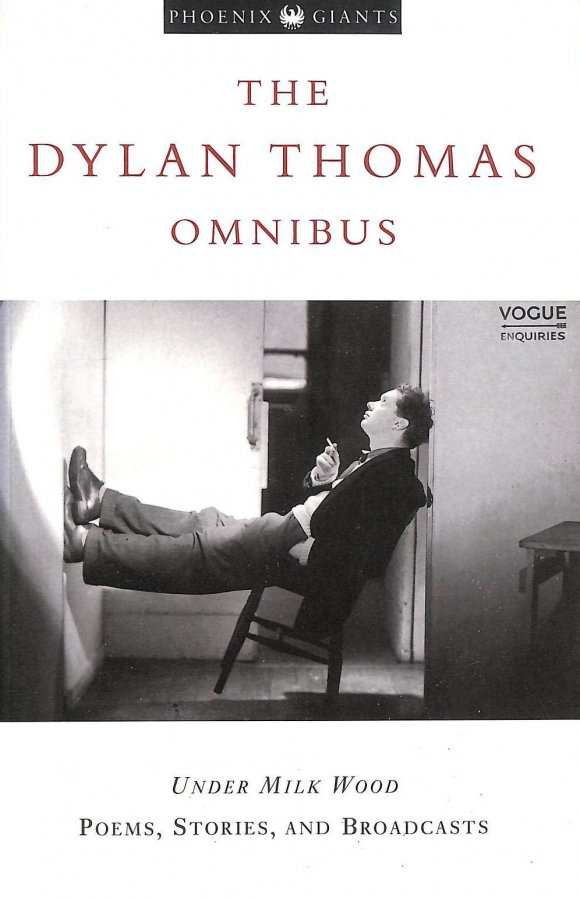 Image for Dylan Thomas Omnibus : Under Milk Wood, Stories And Broadcasts