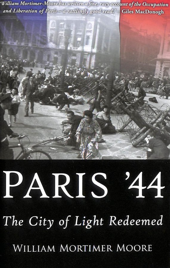 Image for Paris 44: The City Of Light Redeemed