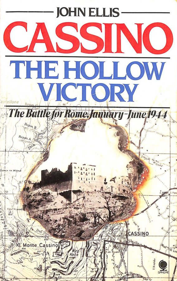 Image for Cassino: The Hollow Victory - The Battle For Rome, January-June, 1944