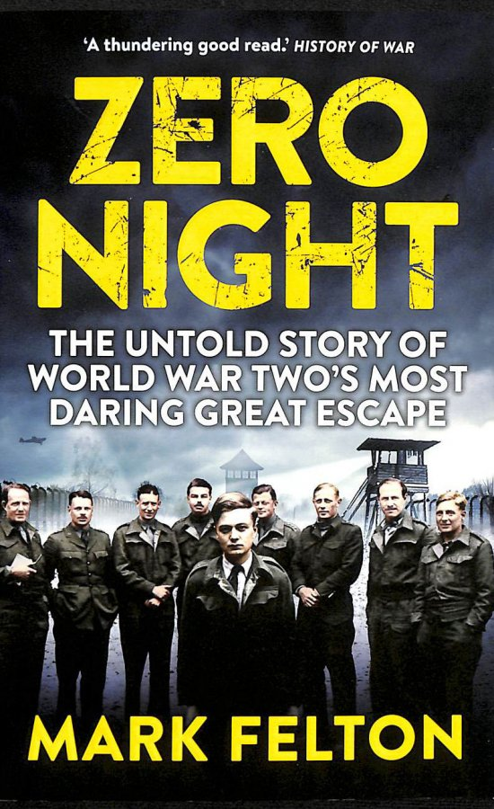 Image for Zero Night: The Untold Story Of World War Two's Most Daring Great Escape: The Untold Story Of The Second World War's Most Daring Great Escape