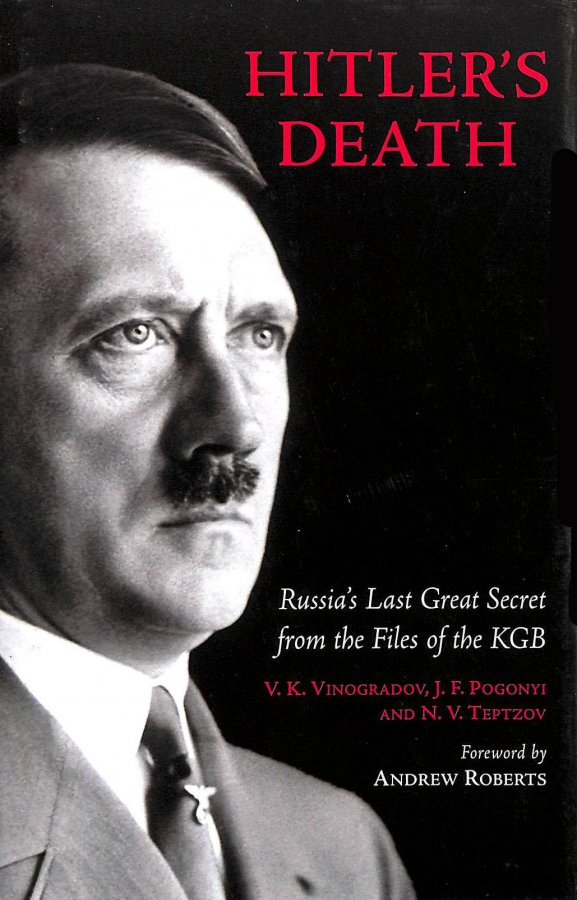 Image for Hitler's Death: Russia's Last Great Secret From The Files Of The Kgb