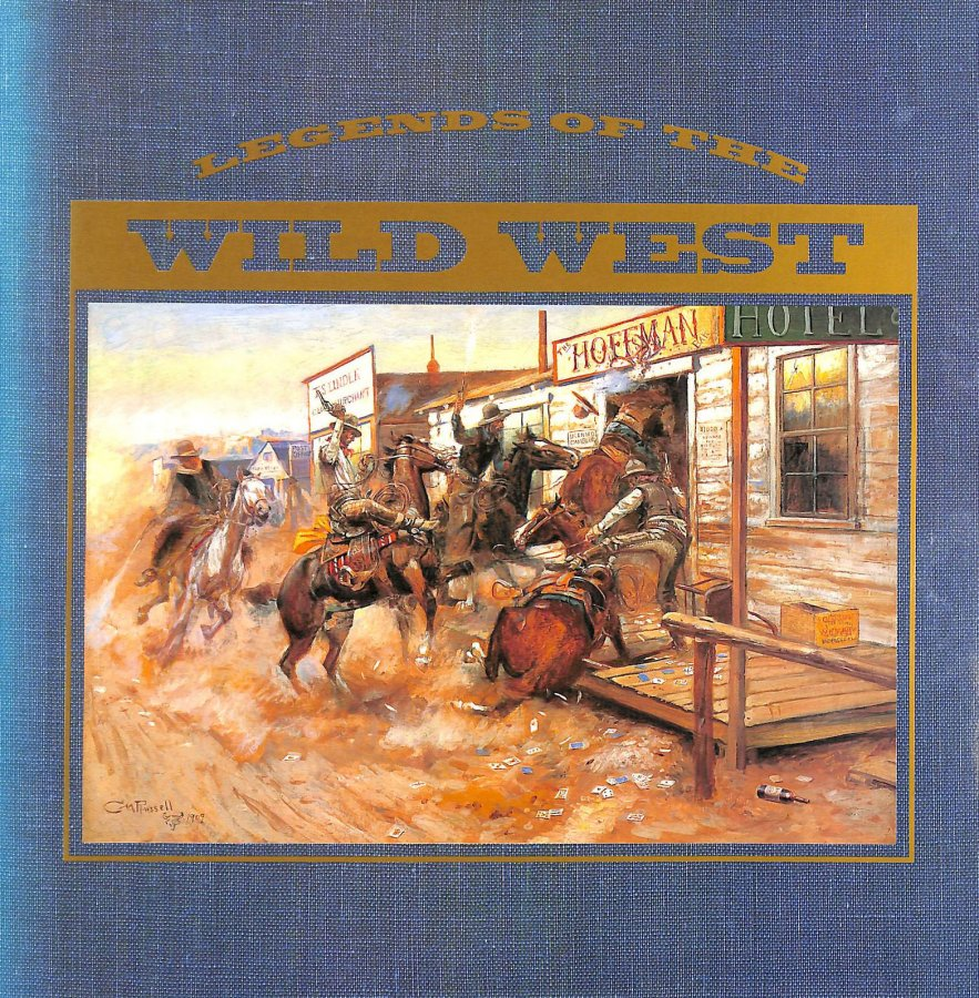 Image for Legends Of The Wild West.