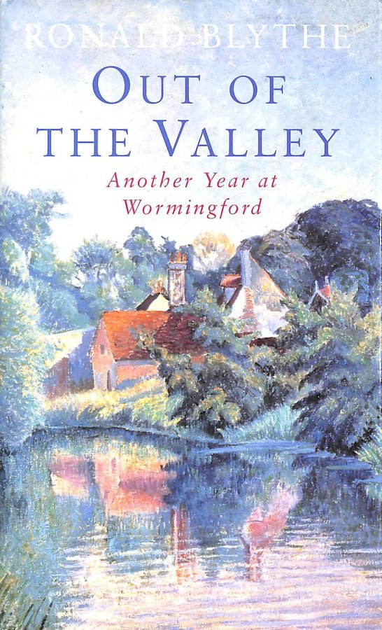 Image for Out Of The Valley: Another Year At Wormingford