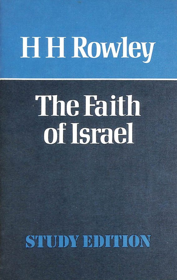 Image for Faith Of Israel (James Sprunt Lectures)