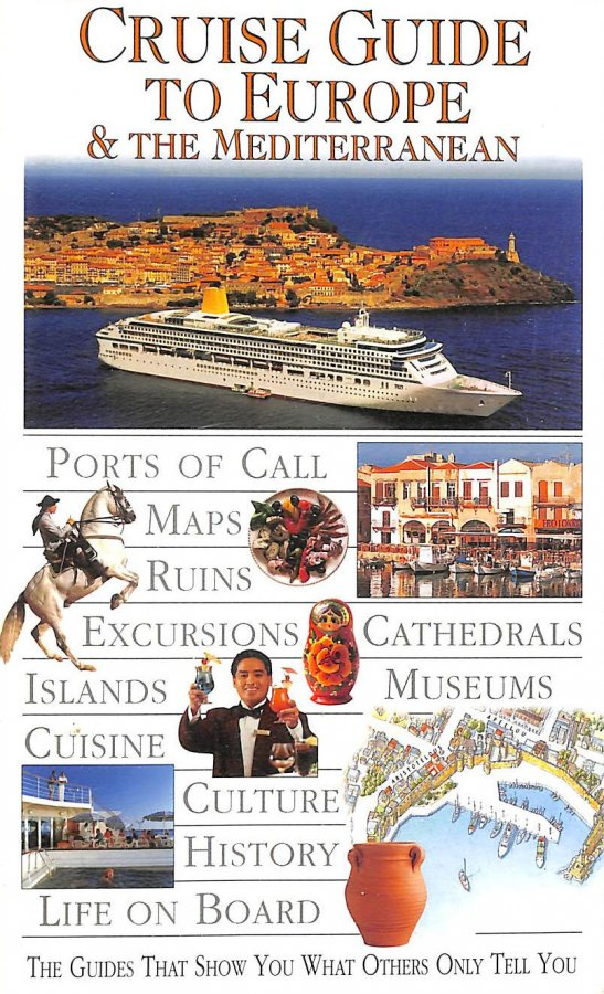 Image for Dk Eyewitness Travel Guide: Cruise Guide To Europe & The Mediterranean