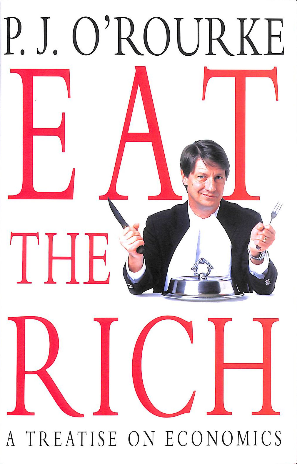 Image for Eat The Rich: A Treatise On Economics
