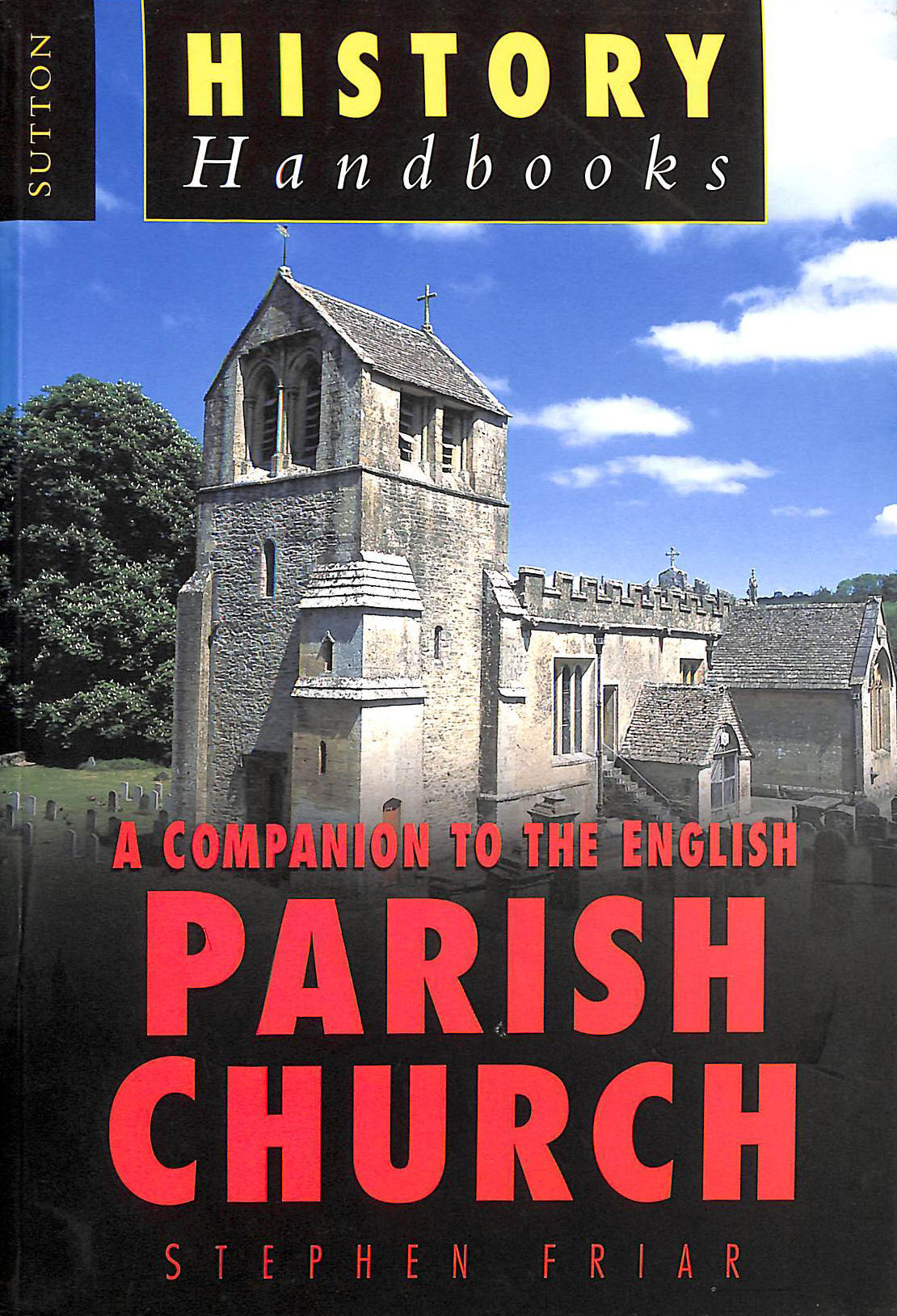 Image for A Companion To The English Parish Church (Sutton History Handbooks)