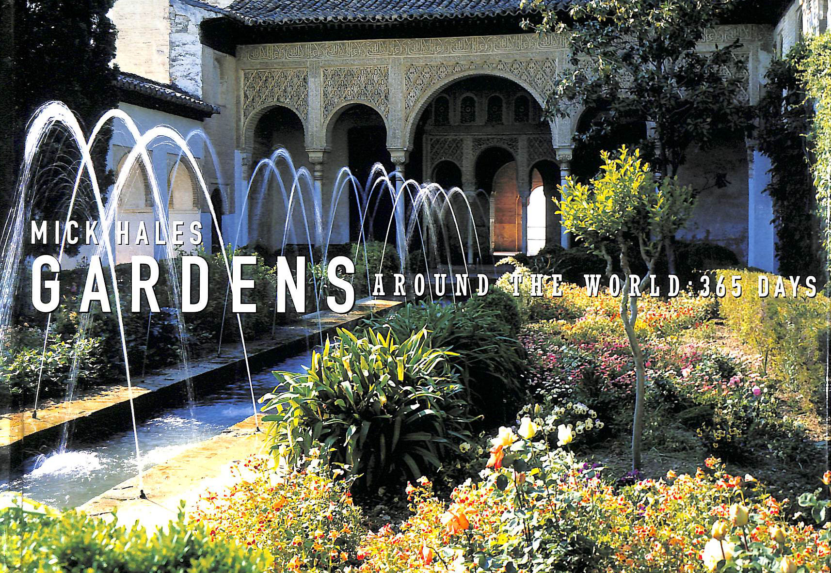 Image for Gardens Around The World: 365 Day: 365 Days