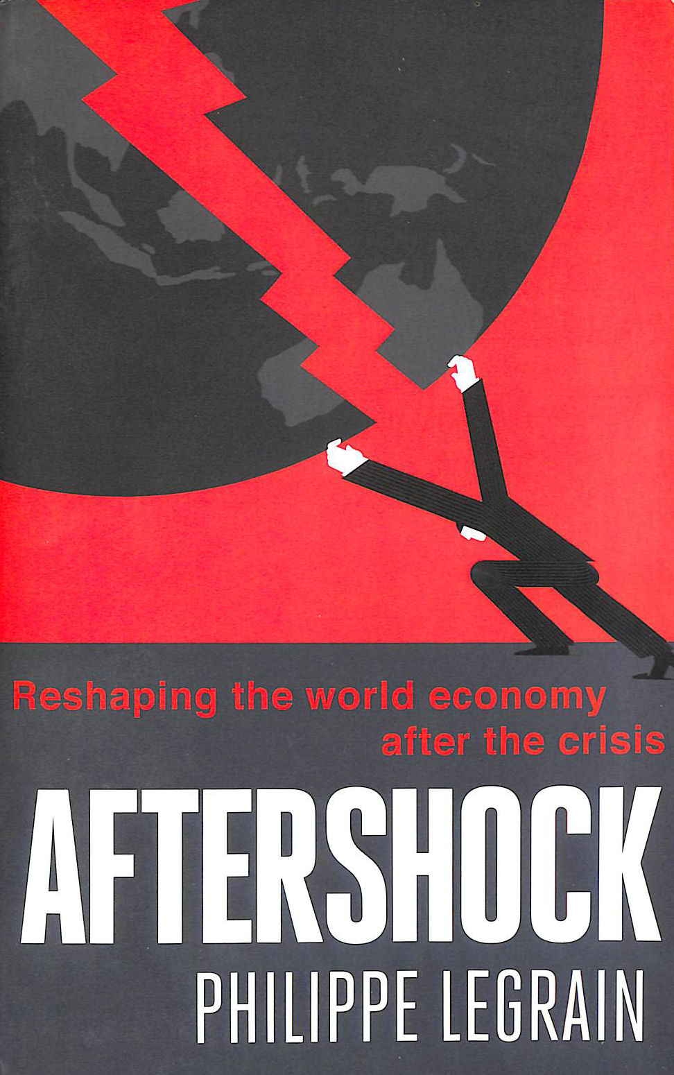 Image for Aftershock: Reshaping The World Economy After The Crisis