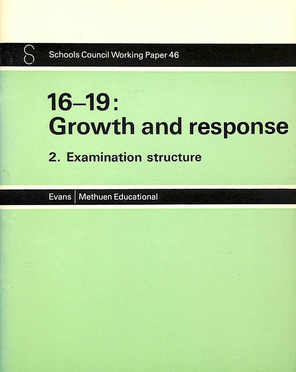 Image for 16-19 Growth And Response: Examination Structure (Working Papers / Schools Council)