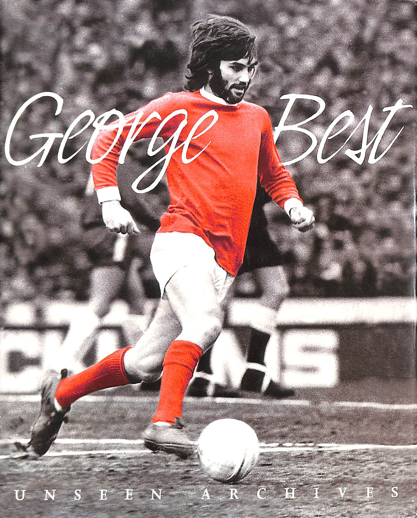 Image for George Best Unseen Archives