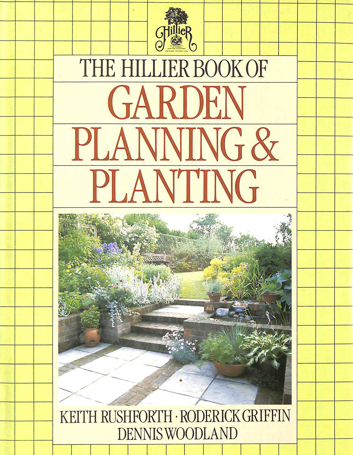 Image for The Hillier Book of Garden Planning and Planting
