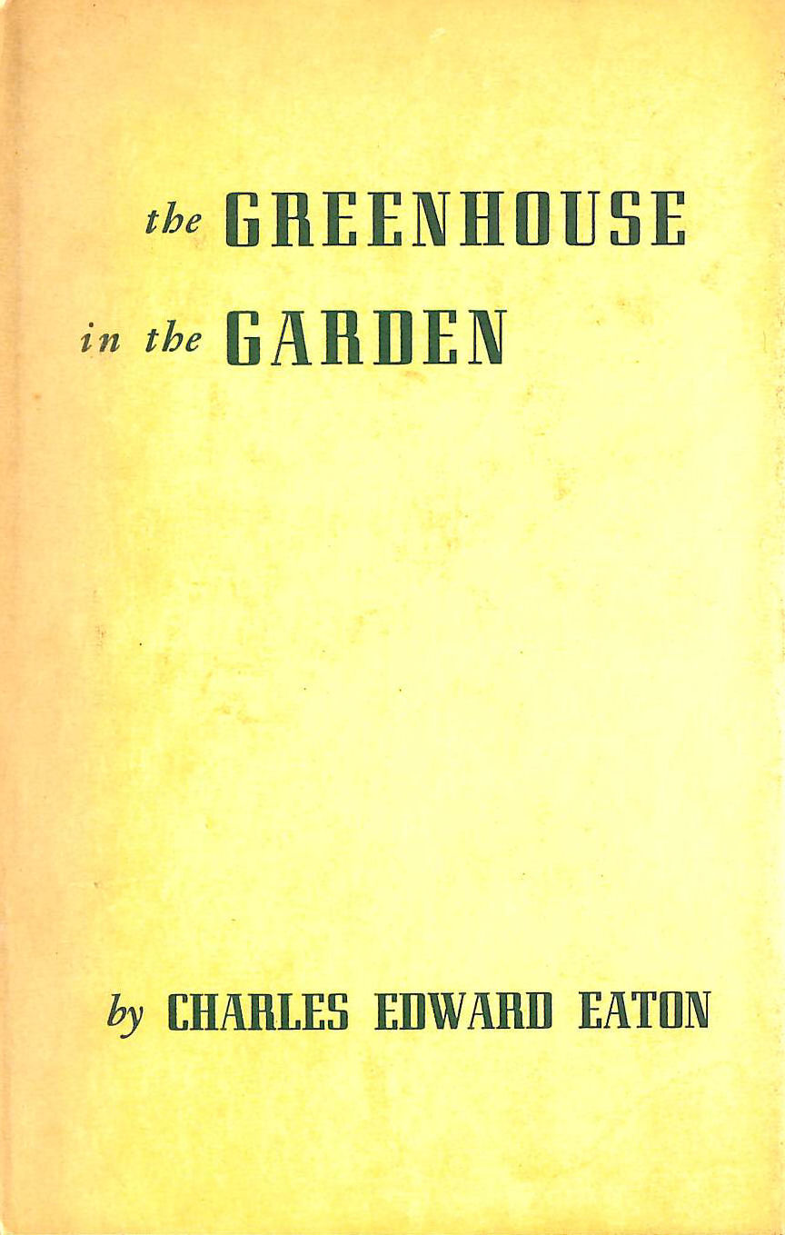 Image for The Greenhouse in the Garden (Signed Association Copy)