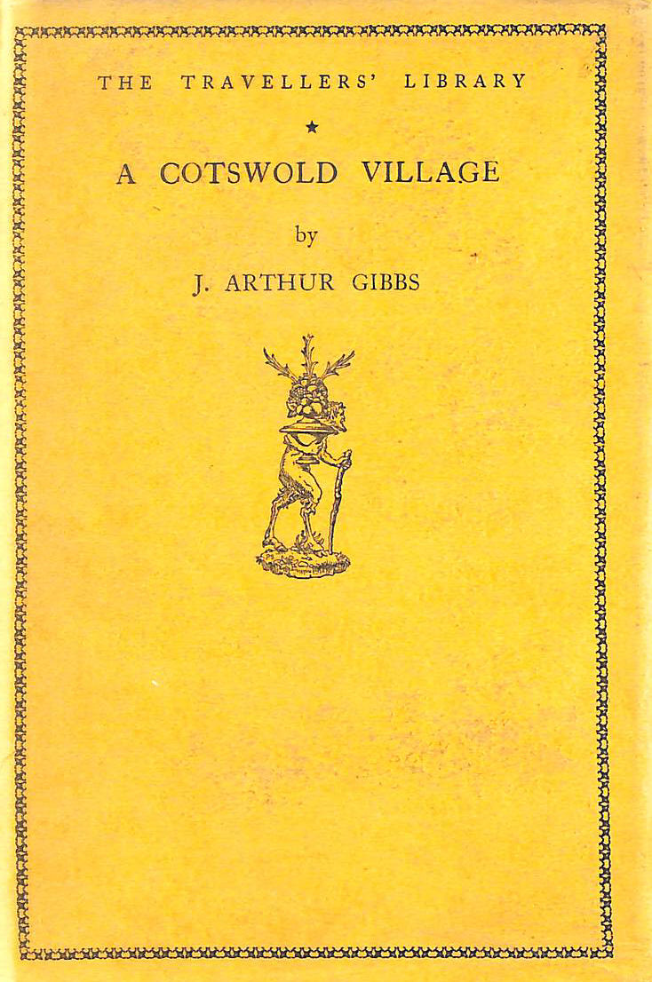 Image for A Cotswold Village or Country Life and Pursuits in Gloucestershire. The Travellers' Library.