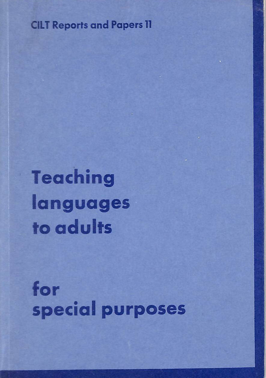 Image for Teaching Languages to Adults for Special Purposes (Reports and papers)