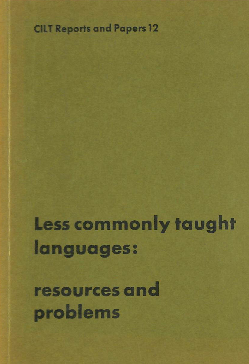 Image for Less Commonly Taught Languages: Resources and Problems (Reports and papers / Centre for Information on Language Teaching and Research)