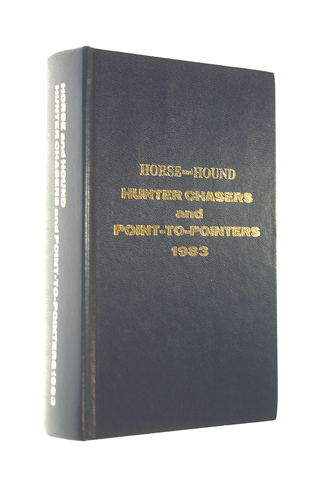 Image for Horse and Hound Hunter Chasers and Point to Pointers 1983