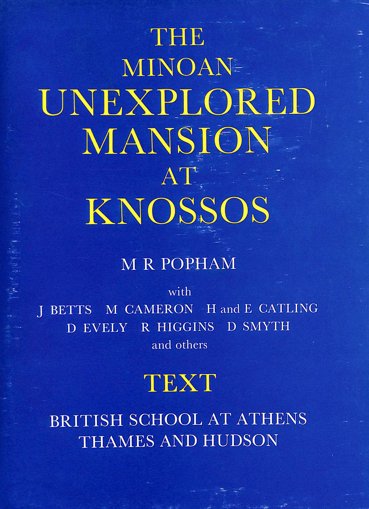 Image for The Minoan Unexplored Mansion at Knossos -Text