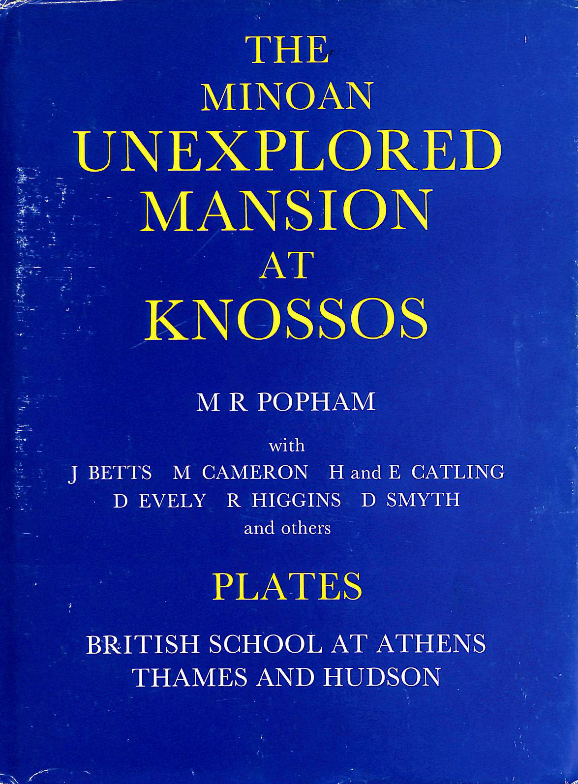 Image for The Minoan Unexplored Mansion at Knossos: Plates (Supplementary volume)