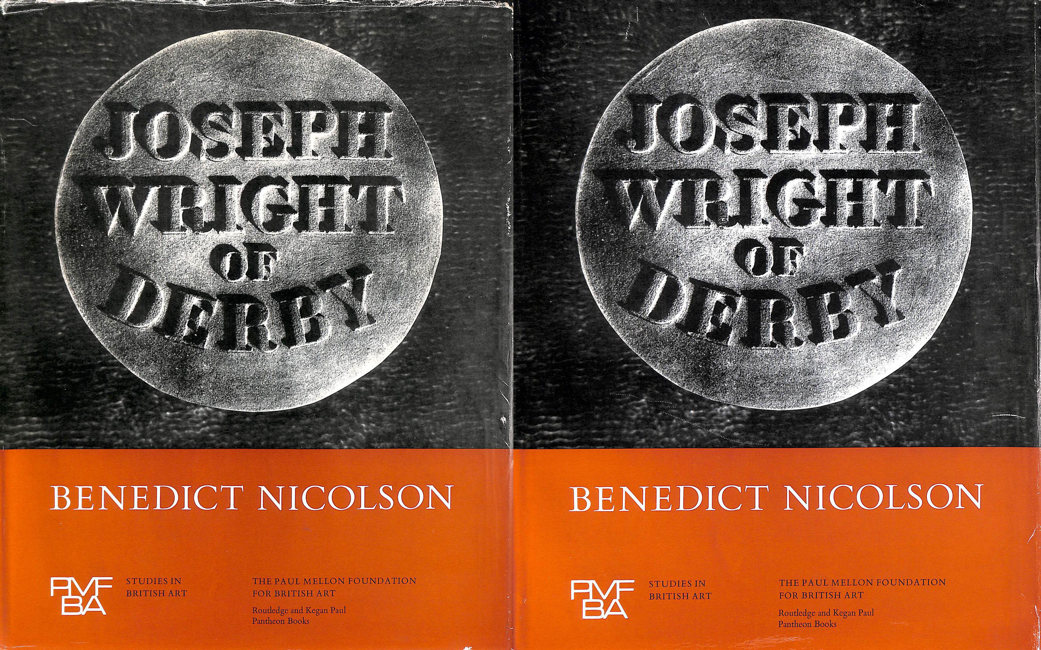 Image for Joseph Wright of Derby: Painter of light: Volume 1: Text and Catalogue and Volume 2: Plates