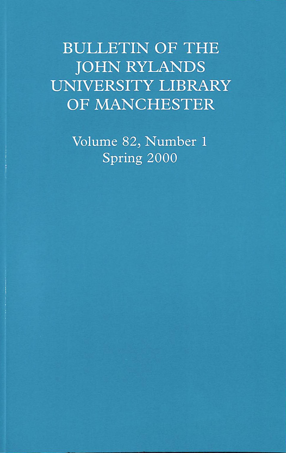 Image for Bulletin Of The John Rylands University Library Of Manchester Volume 82, Number 1 Spring 2000
