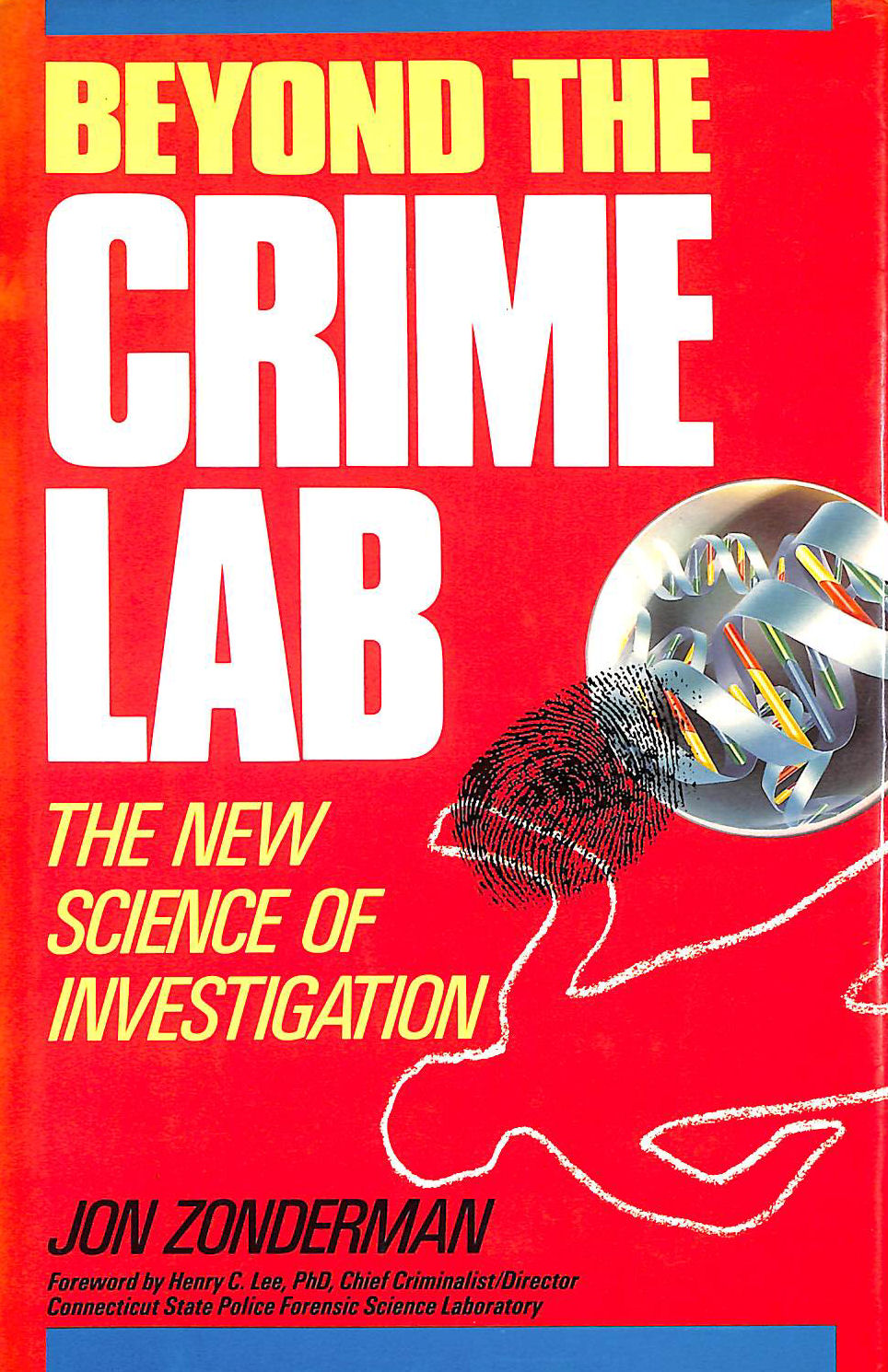Image for Beyond the Crime Lab: New Science of Investigation (Wiley Science Editions)