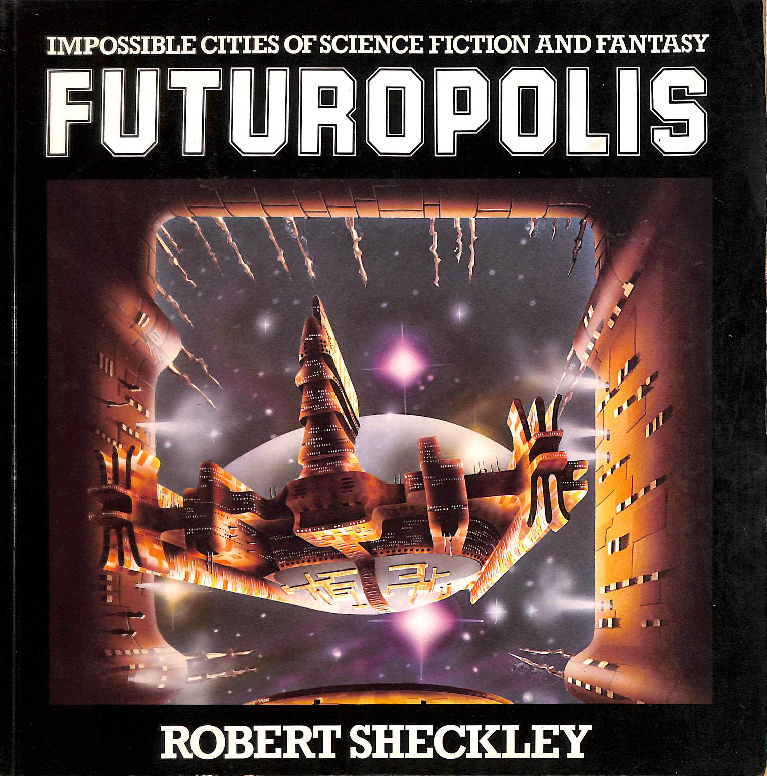 Image for Futuropolis: Impossible Cities of Science Fiction and Fantasy